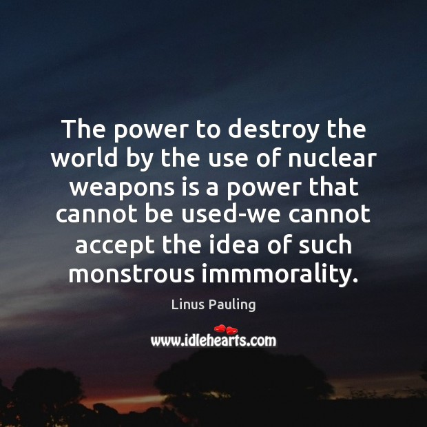 Image, The power to destroy the world by the use of nuclear weapons