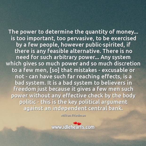 Image, The power to determine the quantity of money… is too important, too