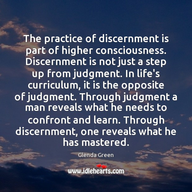 Image, The practice of discernment is part of higher consciousness. Discernment is not