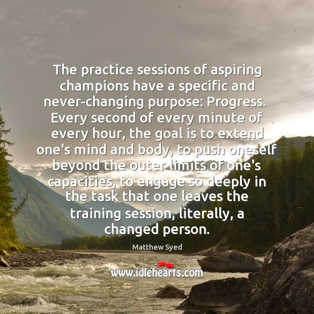 The practice sessions of aspiring champions have a specific and never-changing purpose: Image