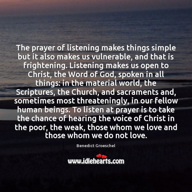 Image, The prayer of listening makes things simple but it also makes us
