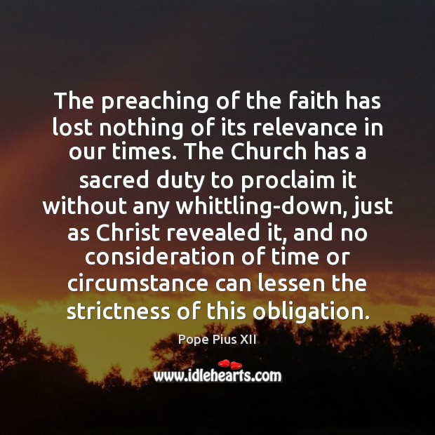 The preaching of the faith has lost nothing of its relevance in Image