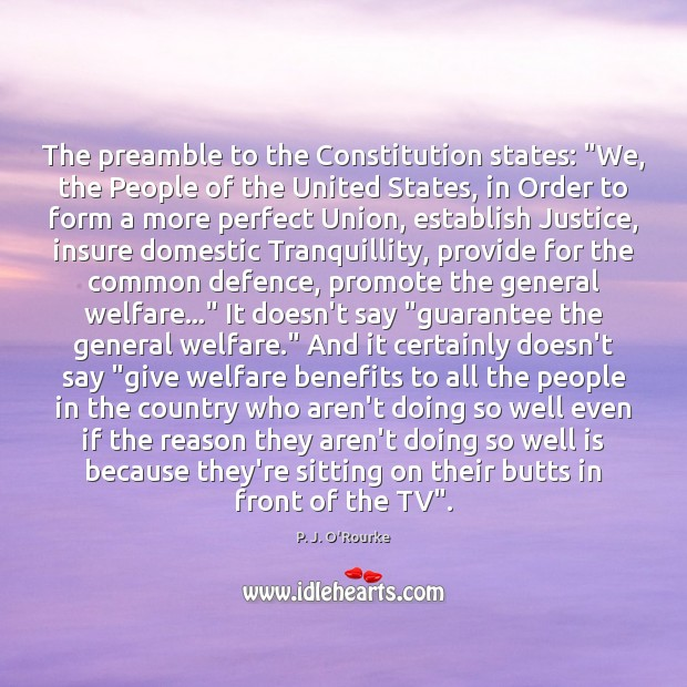 "Image, The preamble to the Constitution states: ""We, the People of the United"