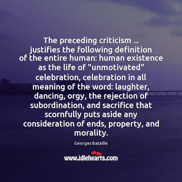 The preceding criticism … justifies the following definition of the entire human: human Laughter Quotes Image