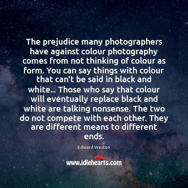 The prejudice many photographers have against colour photography comes from not thinking Image