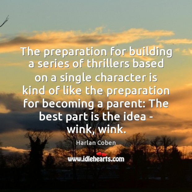 Image, The preparation for building a series of thrillers based on a single