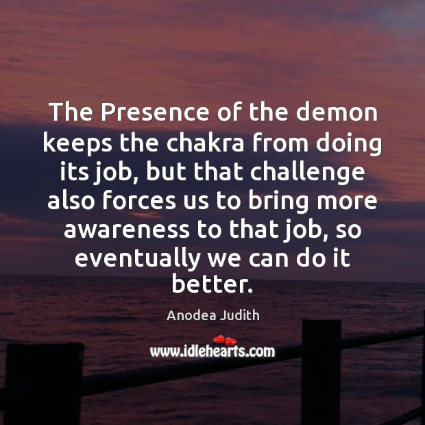 Image, The Presence of the demon keeps the chakra from doing its job,