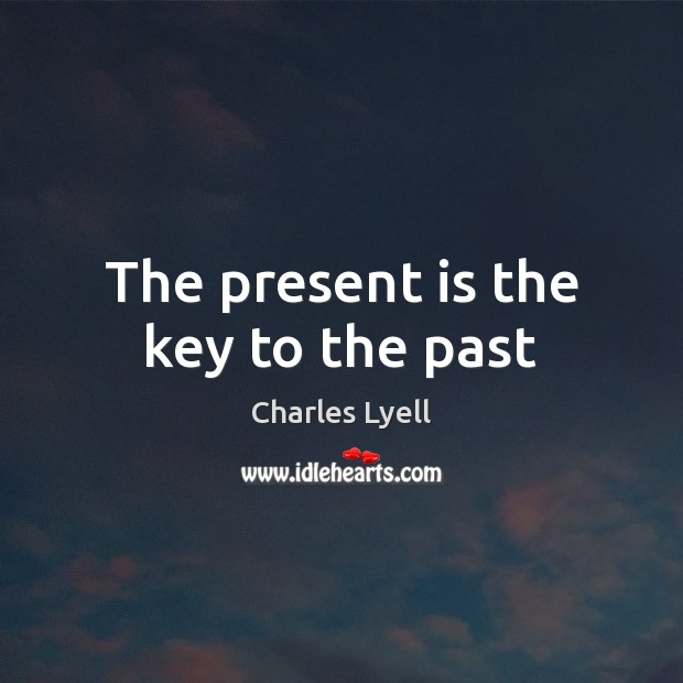 The present is the key to the past Image