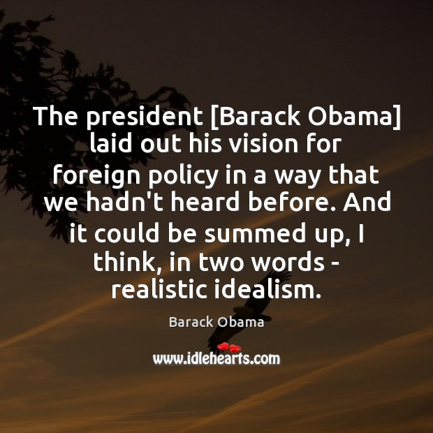 The president [Barack Obama] laid out his vision for foreign policy in Image
