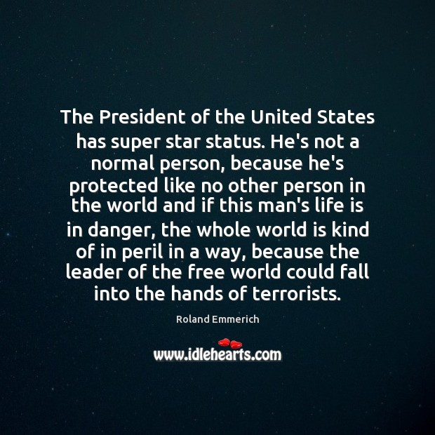 The President of the United States has super star status. He's not Image
