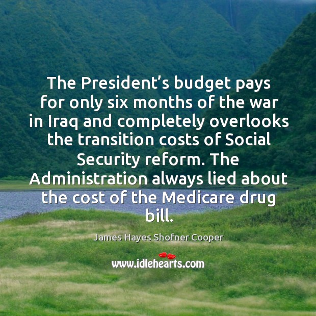 Image, The president's budget pays for only six months of the war in iraq and completely overlooks