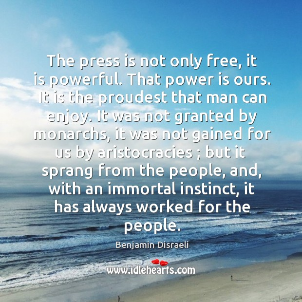 The press is not only free, it is powerful. That power is Image