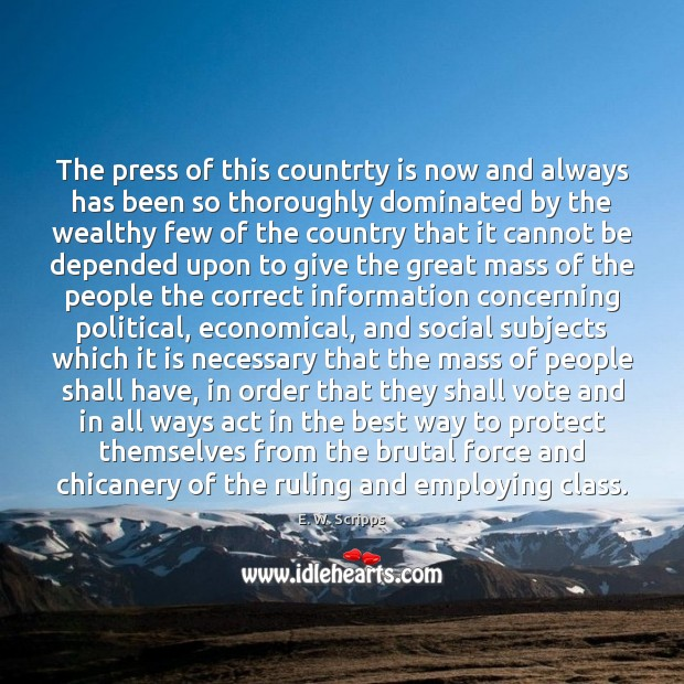 The press of this countrty is now and always has been so Image
