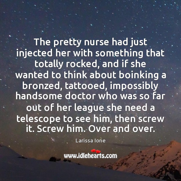 Image, The pretty nurse had just injected her with something that totally rocked,