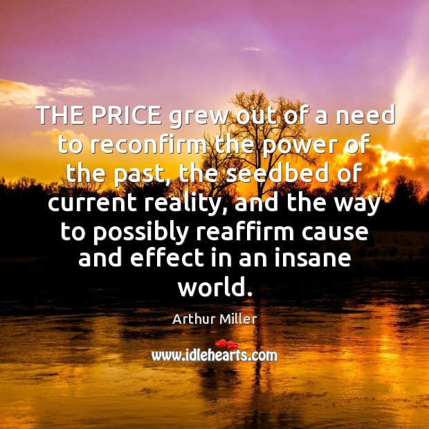 Image, THE PRICE grew out of a need to reconfirm the power of