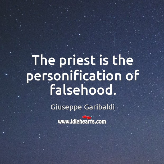 The priest is the personification of falsehood. Image