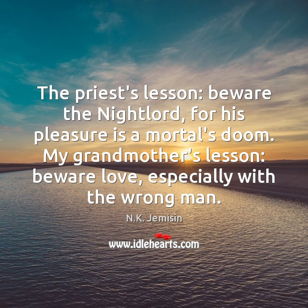 Image, The priest's lesson: beware the Nightlord, for his pleasure is a mortal's