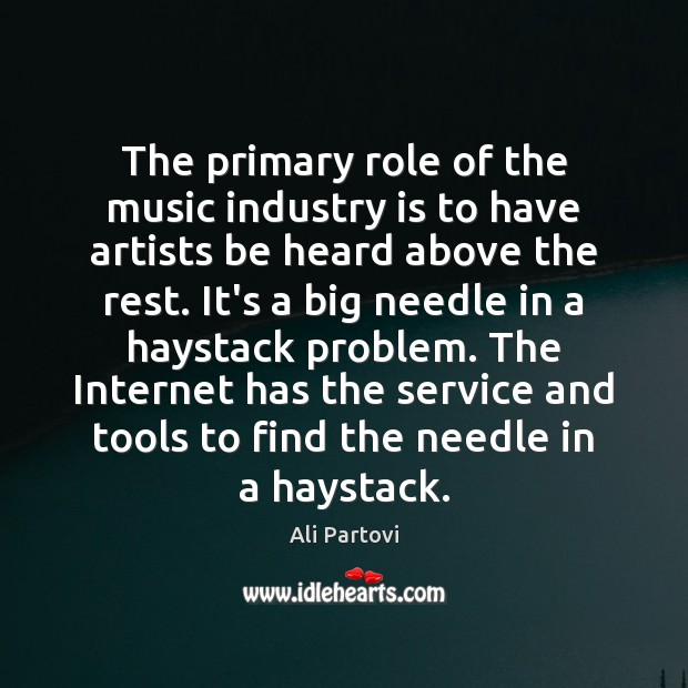 Image, The primary role of the music industry is to have artists be