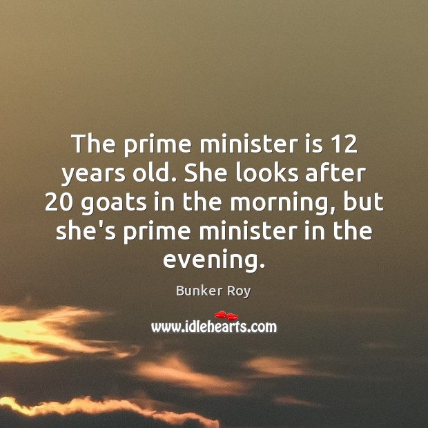 Image, The prime minister is 12 years old. She looks after 20 goats in the