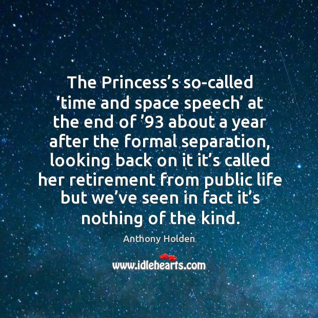Image, The princess's so-called 'time and space speech' at the end of '93 about a year after the formal separation