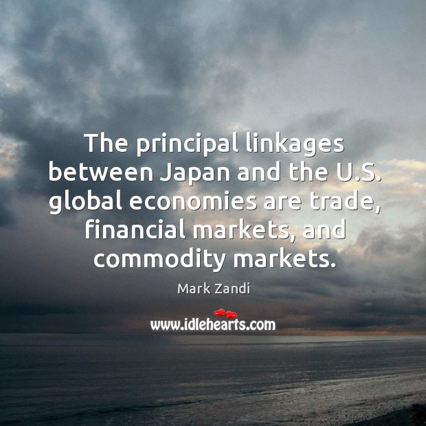The principal linkages between Japan and the U.S. global economies are Image