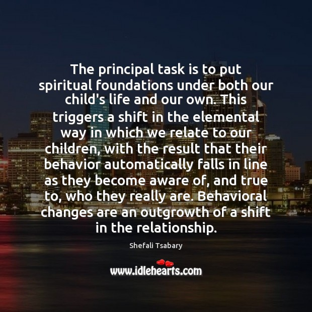 Image, The principal task is to put spiritual foundations under both our child's