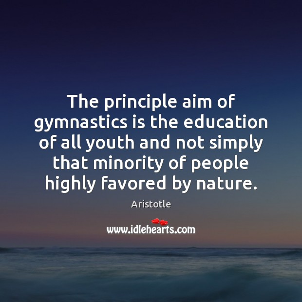 Image, The principle aim of gymnastics is the education of all youth and