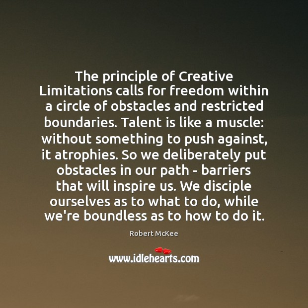 Image, The principle of Creative Limitations calls for freedom within a circle of