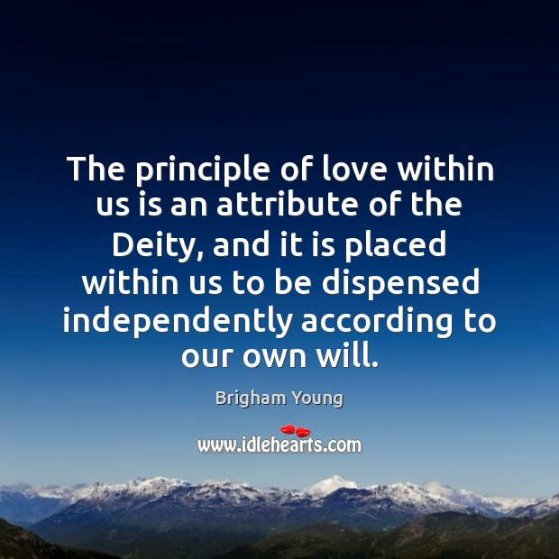 The principle of love within us is an attribute of the Deity, Image