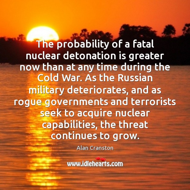 Image, The probability of a fatal nuclear detonation is greater now than at