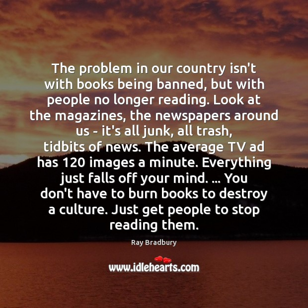 The problem in our country isn't with books being banned, but with Image