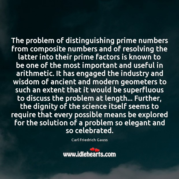 The problem of distinguishing prime numbers from composite numbers and of resolving Image