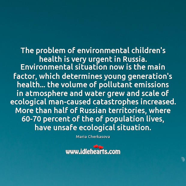 The problem of environmental children's health is very urgent in Russia. Environmental Image