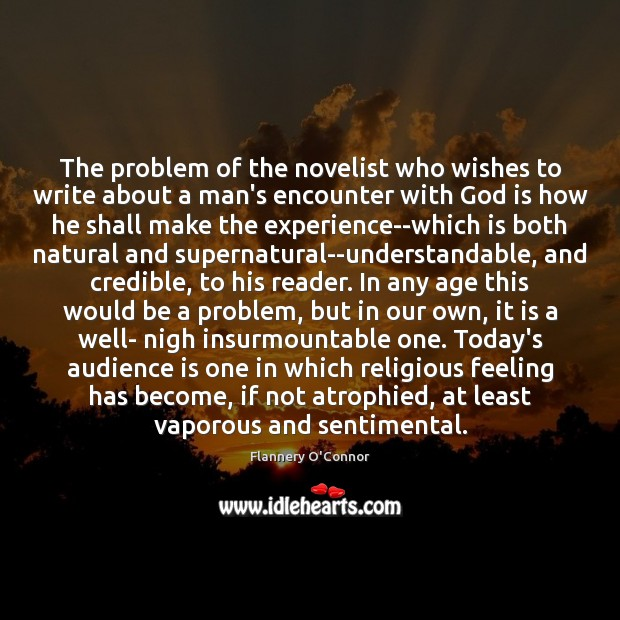 Image, The problem of the novelist who wishes to write about a man's