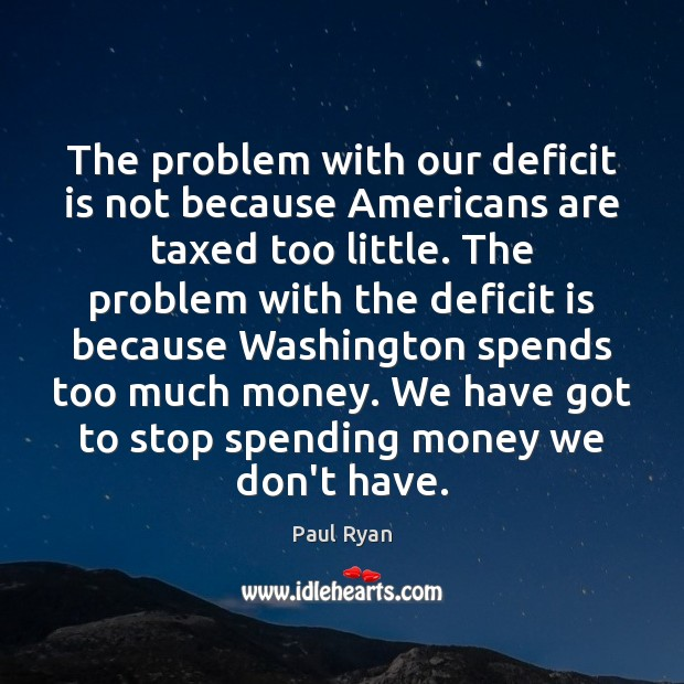 Image, The problem with our deficit is not because Americans are taxed too