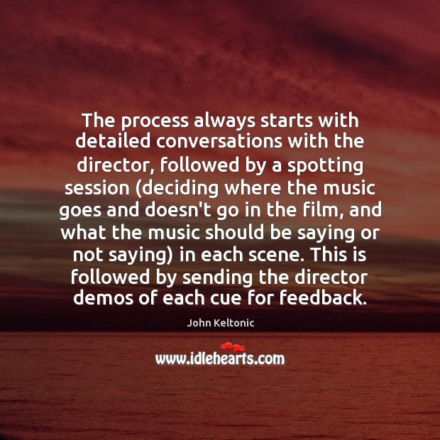 Image, The process always starts with detailed conversations with the director, followed by