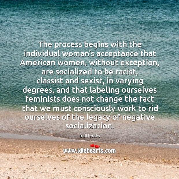 Image, The process begins with the individual woman's acceptance that American women,