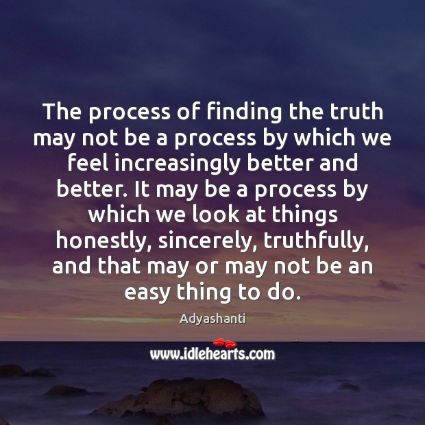 Image, The process of finding the truth may not be a process by