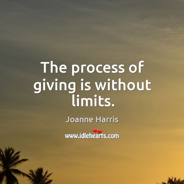 The process of giving is without limits. Image
