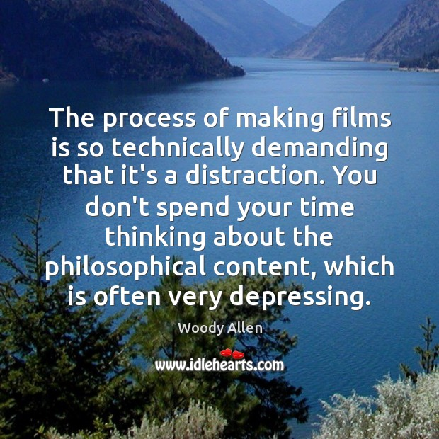 The process of making films is so technically demanding that it's a Image