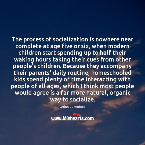 The process of socialization is nowhere near complete at age five or Image