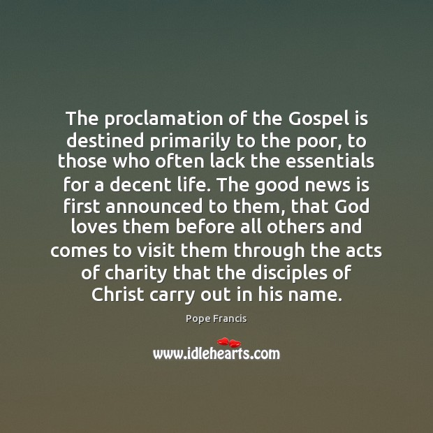 The proclamation of the Gospel is destined primarily to the poor, to Image