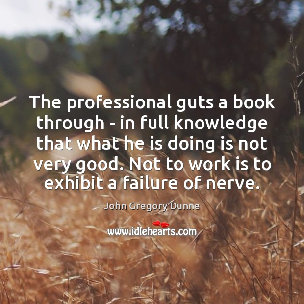 The professional guts a book through – in full knowledge that what Image