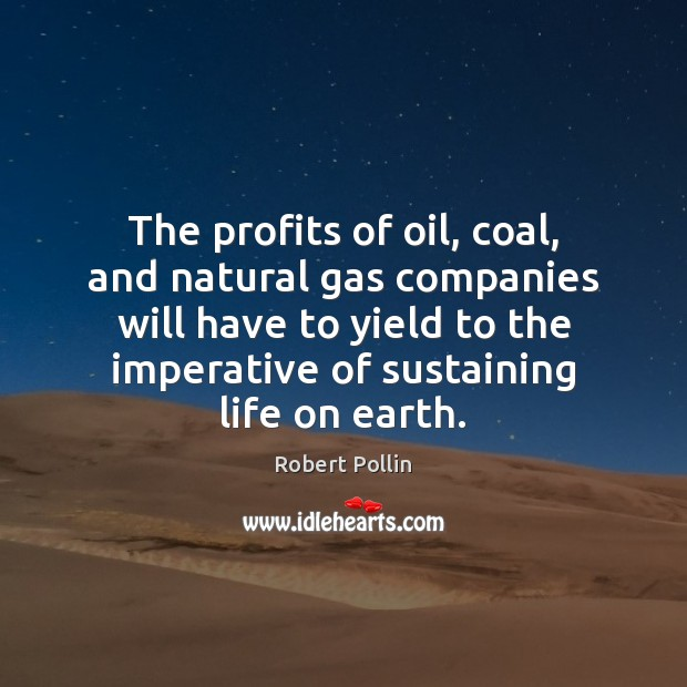 The profits of oil, coal, and natural gas companies will have to Image