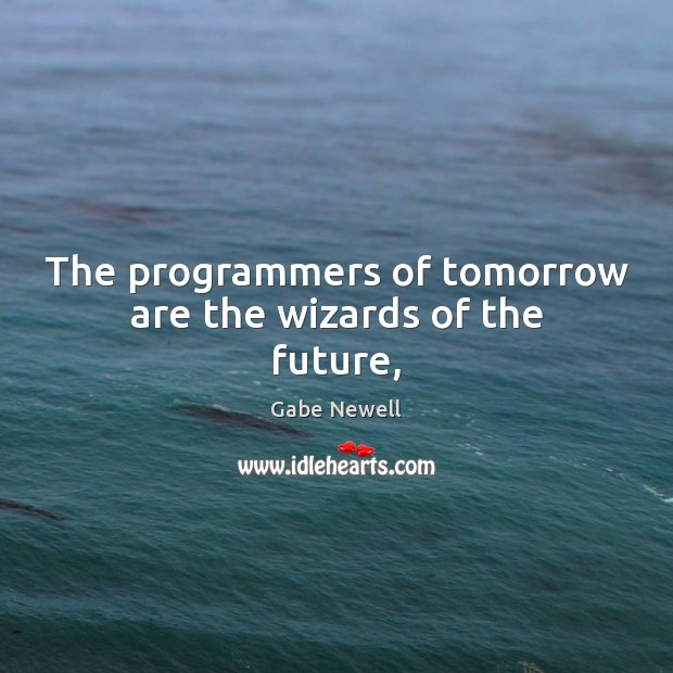 The programmers of tomorrow are the wizards of the future, Image