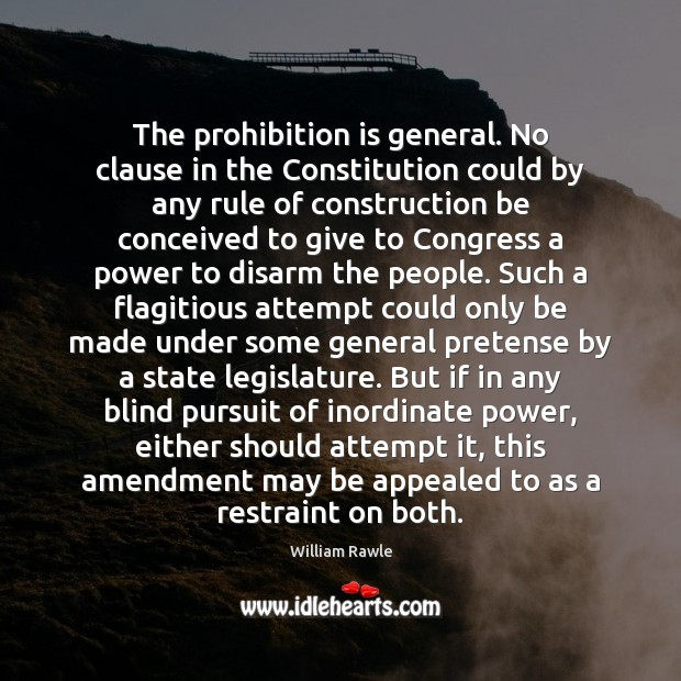 The prohibition is general. No clause in the Constitution could by any Image