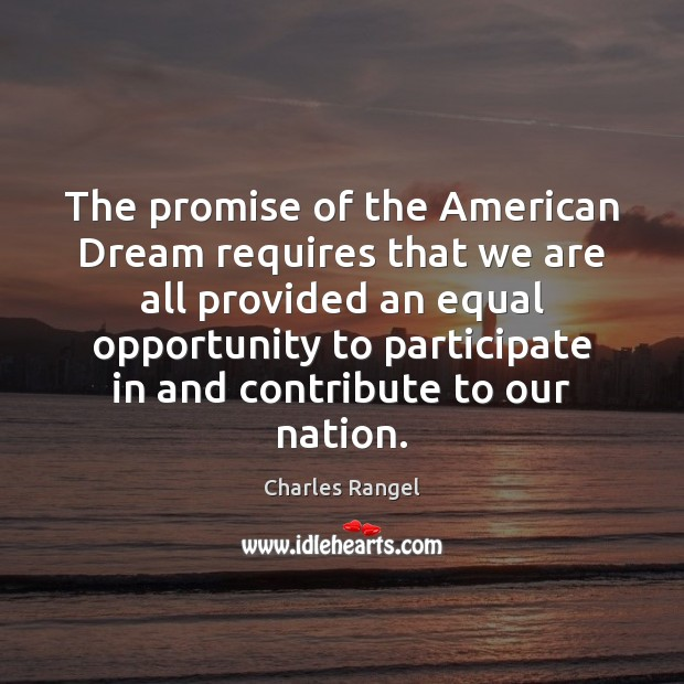 Image, The promise of the American Dream requires that we are all provided