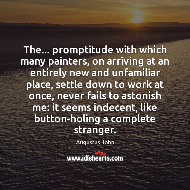 Image, The… promptitude with which many painters, on arriving at an entirely new