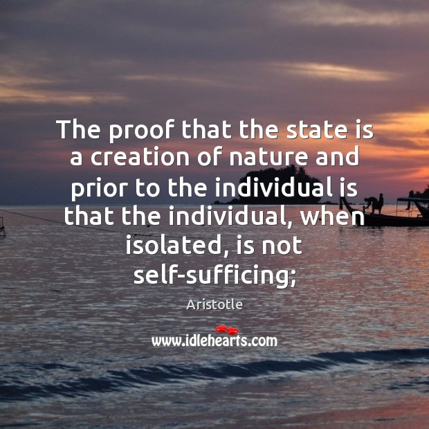 Image, The proof that the state is a creation of nature and prior