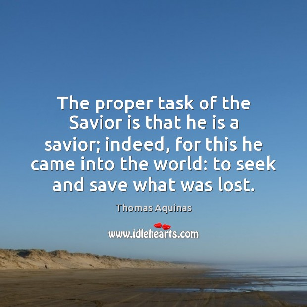Image about The proper task of the Savior is that he is a savior;
